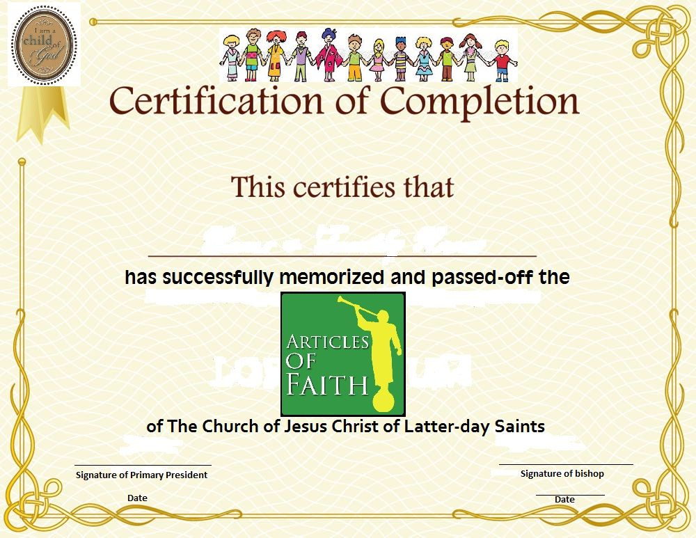 i made this Articles of Faith Certificate To be given to primary - example of certificate of completion