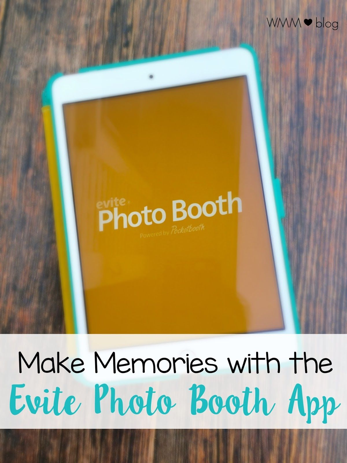 Make Memories with the Evite Photo Booth App Photo booth