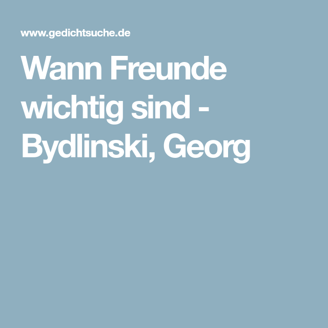 Wann Freunde wichtig sind - Bydlinski, Georg   Freunde