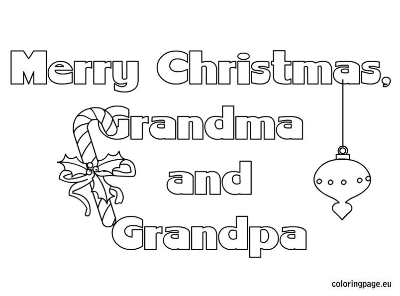 Merry Christmas Grandma And Grandpa Extended Care Christmas Merry Letters Coloring Pages