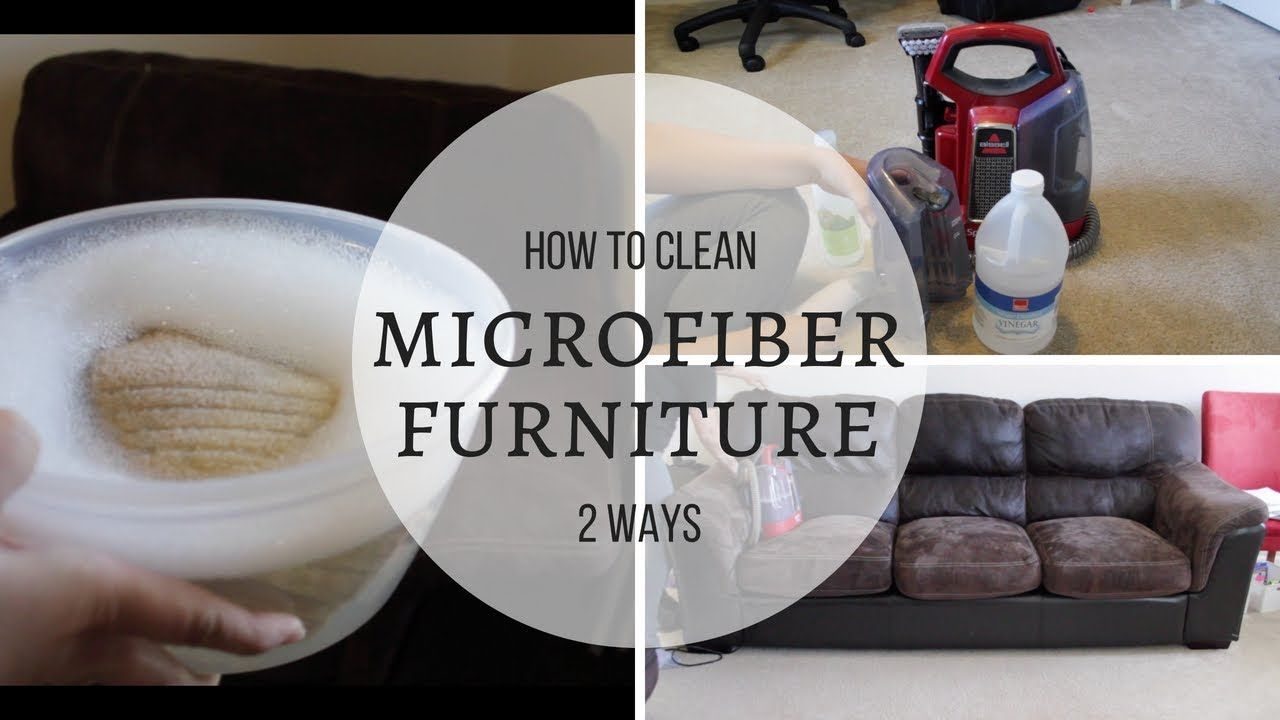 HOW TO CLEAN A MICROFIBER COUCH 2 WAYS TO CLEAN