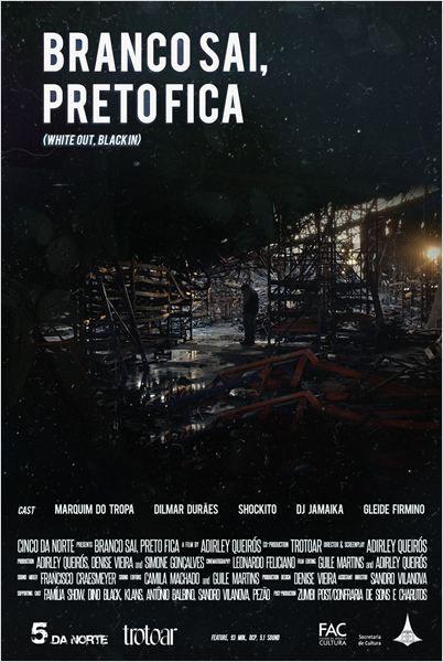 """""""Branco Sai Preto Fica"""" (White Out, Black In - 2015)"""