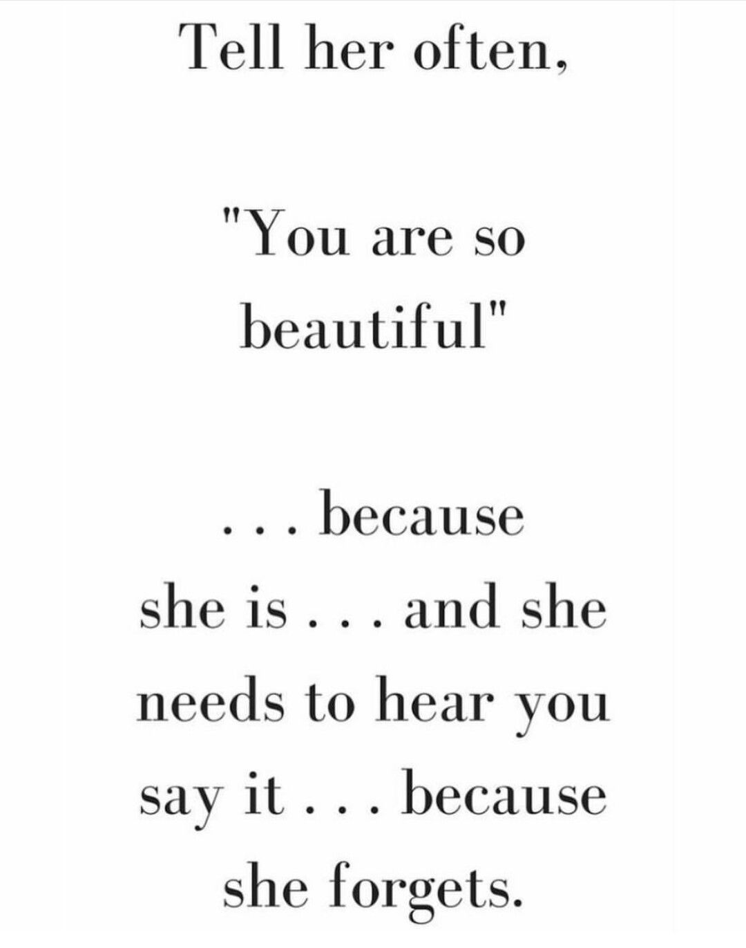 "Tell Her She's Beautiful Quotes You Are So Beautiful""  Quotes  Pinterest"