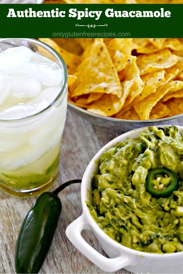 Best Authentic Spicy Guacamole - Only Gluten Free Recipes