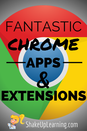 Fantastic Google Chrome Apps And Extensions For Teachers And Students Chrome Apps School Technology Classroom Technology