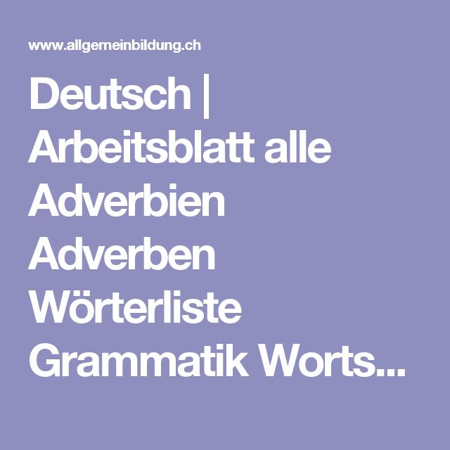Deutsch   Arbeitsblatt alle Adverbien Adverben Wörterliste Grammatik ...