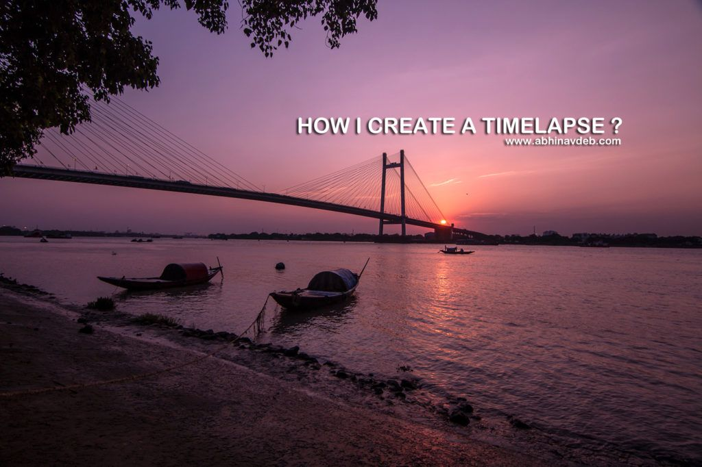 This is what I know about timelapses till date. Correct me if I am ...