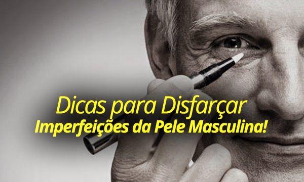 Dicas para disfarçar Imperfeições da Pele Masculina!    por Leonardo Leal | Macho moda       - http://modatrade.com.br/dicas-para-disfar-ar-imperfei-es-da-pele-masculina