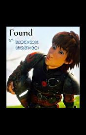 Found  Hiccup x Reader  | How To Trian Your Dragon | Hiccup
