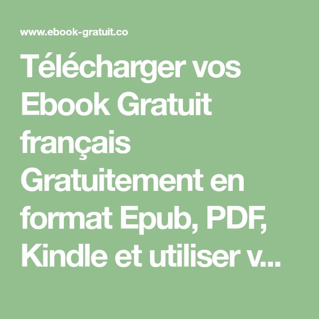 Telecharger Vos Ebook Gratuit Francais Gratuitement En