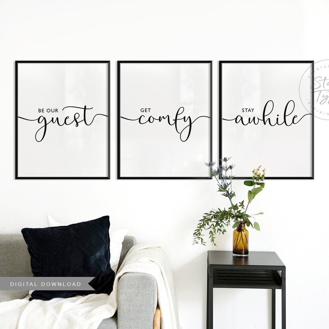 Be Our Guest Get Comfy Stay Awhile Set Of 3 Wall Art Printables