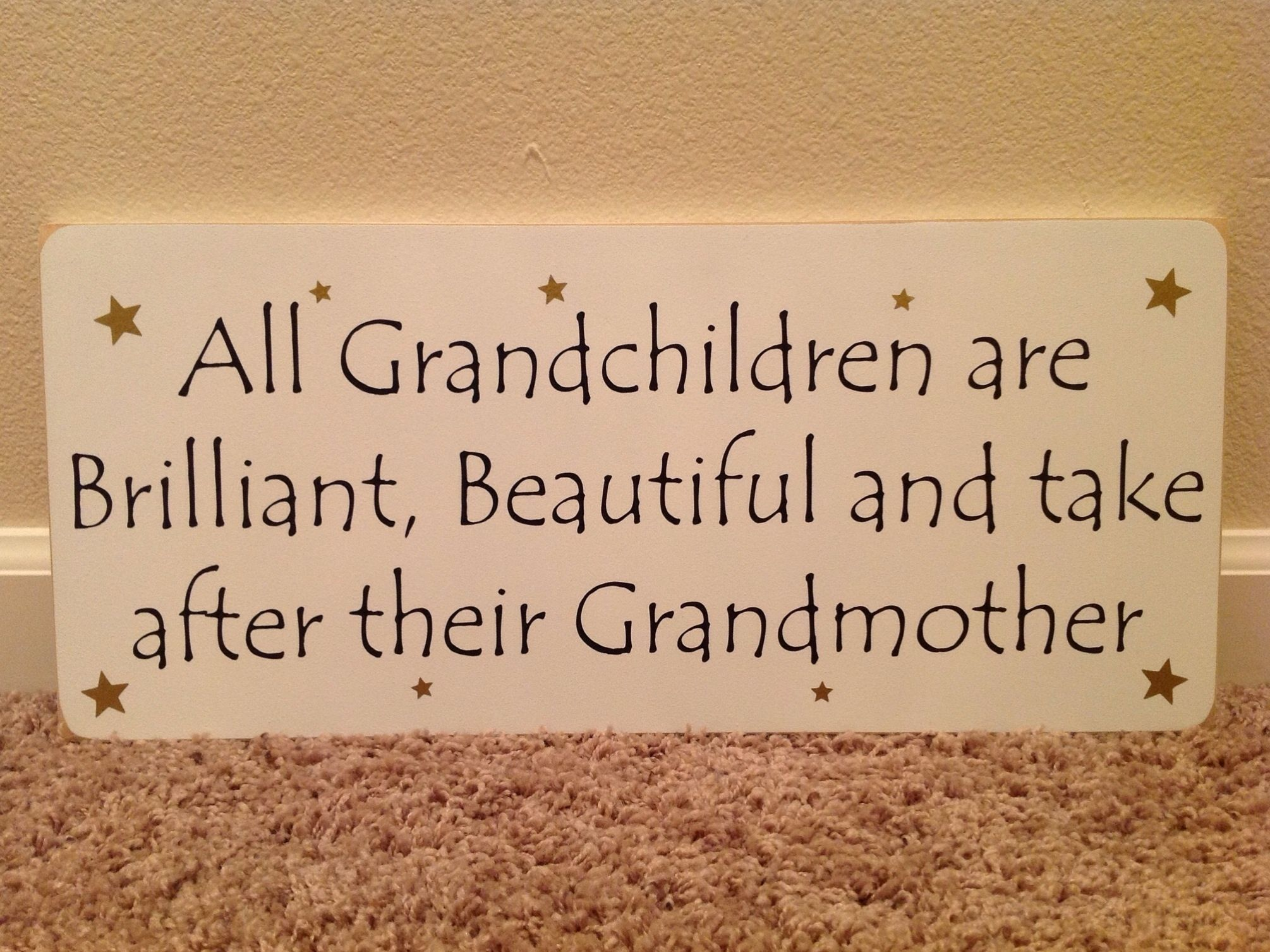 Grandchildren quote I love being a Grandma and Nana