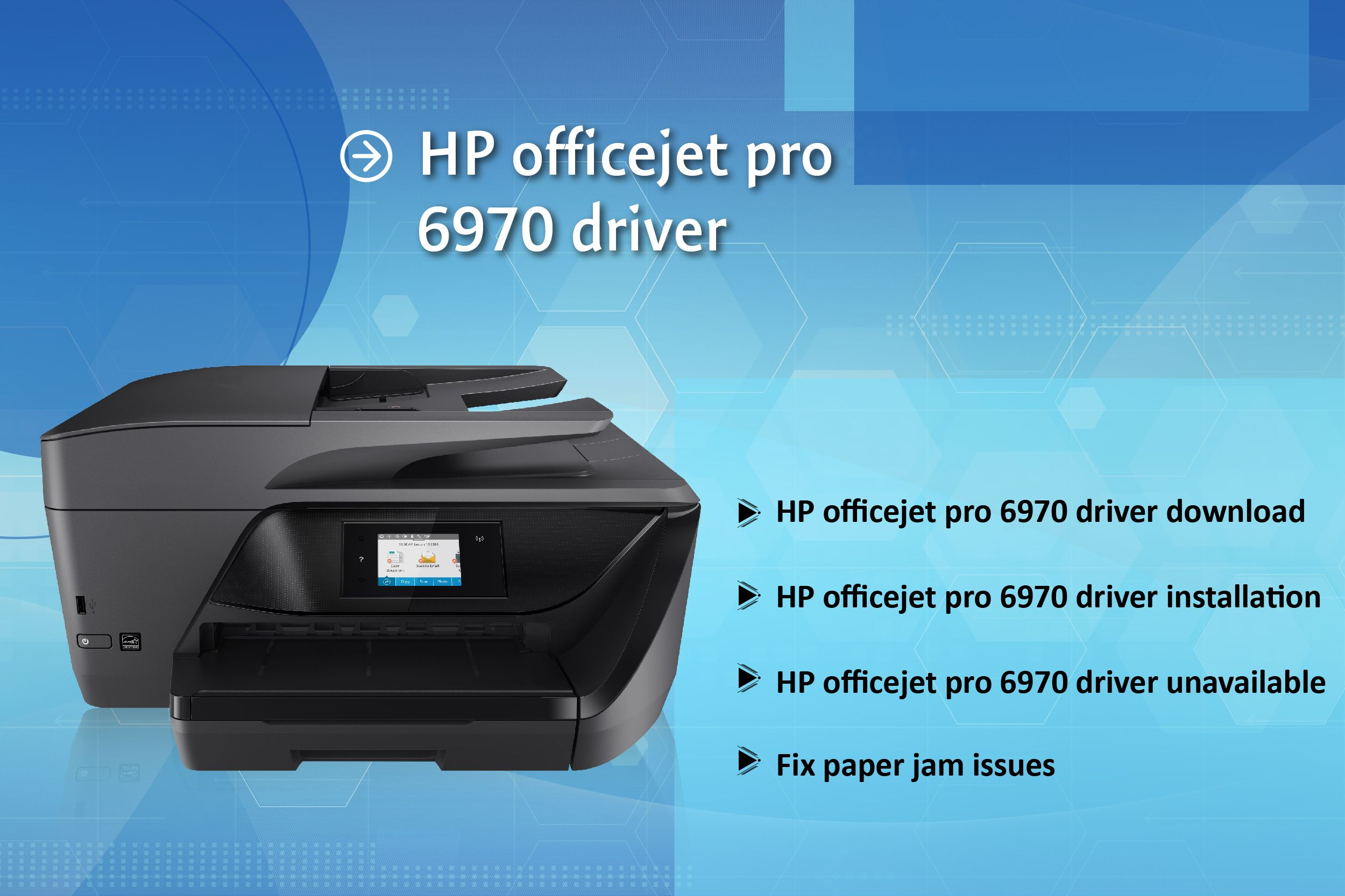 Complete Guidance For Hp Officejet Pro 6970 Printer Driver