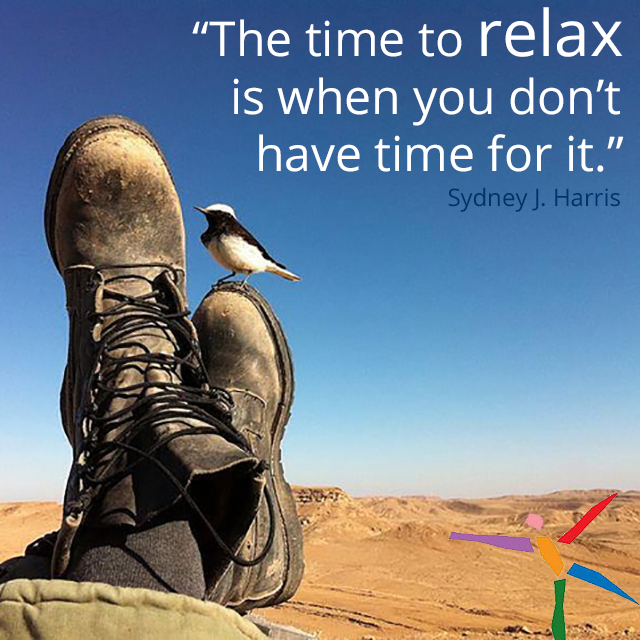 De-Stress Inspiration Favorite Quotes: The Time To Relax