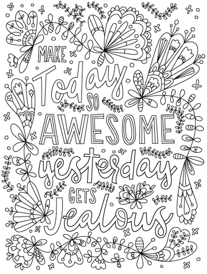 Make The Most Of Today Coloring Page By Thaneeya Coloring Pages