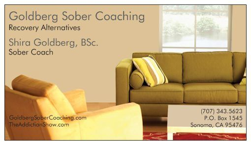 Goldberg Sober Coaching, with Shira Goldberg, B.Sc., Sober Coach Don't feel comfortable pouring your heart out in front of strangers?    Contact Shira to discuss healthy alternatives to keep your recovery momentum moving in the right direction in an efficient and confidential way.