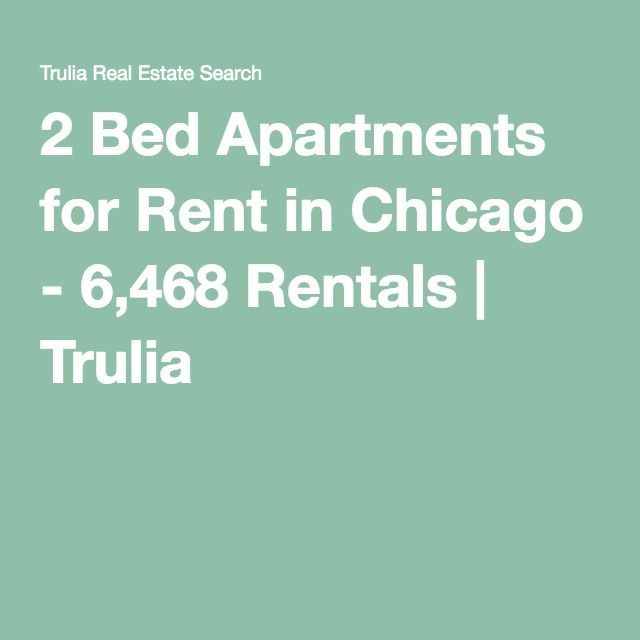 2 Bed Apartments For Rent In Chicago 6 468 Rentals Trulia Bedroom Apartment 2 Bedroom Apartment Chicago Apartment