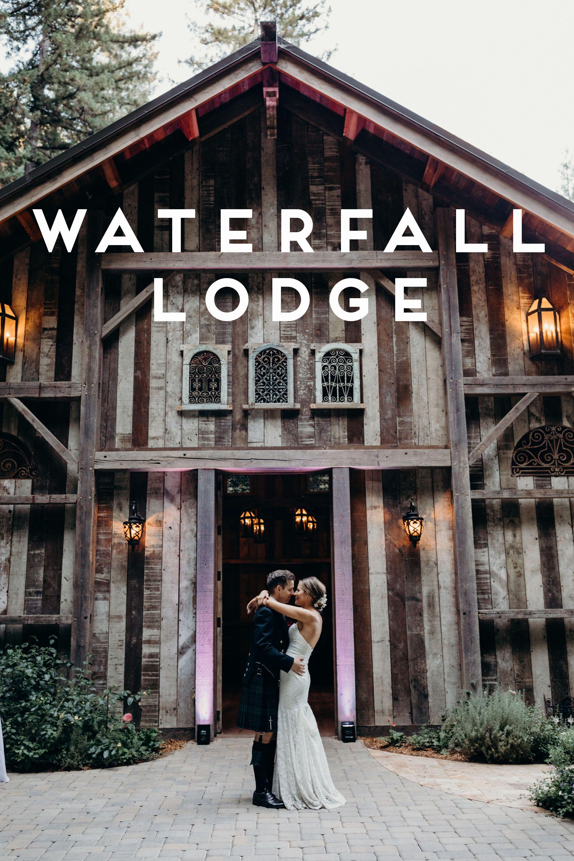 Waterfall Lodge And Retreat Weddings In Ben Lomond California Santa Cruz Mountains Wedding Venue Santa Cruz Mountains Wedding Forest Wedding Venue Redwood Forest Wedding