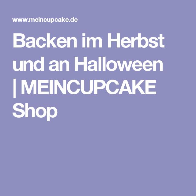 Backen im Herbst und an Halloween |MEINCUPCAKE Shop