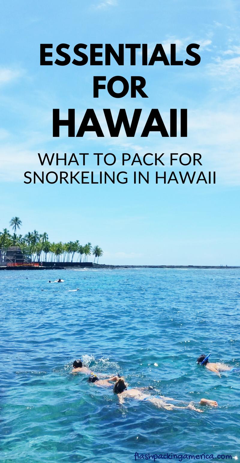 What to pack for Hawaii snorkeling packing list - Oahu, Maui, Big Island, Kauai
