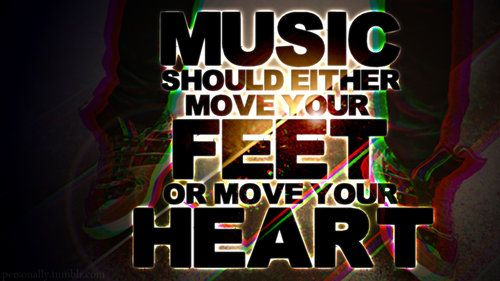 Move Your Feet With Images Music Quotes Famous Music Quotes
