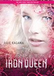 The Iron Fey series book 3: The Iron Queen by Julie Kagawa.