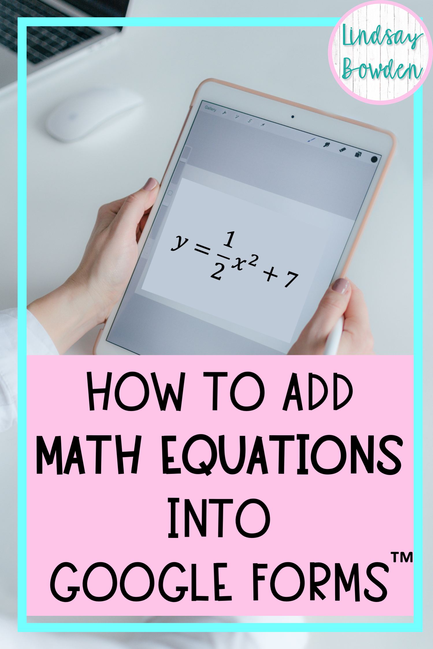 How To Insert Math Equations In Google Forms Lindsay Bowden In 2020 Equations Math Facts One Step Equations