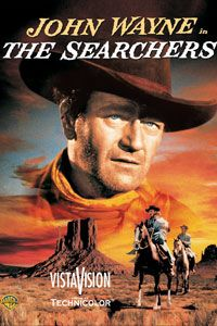 The Searchers. 06.27.12. Who loves watching John Wayne movies?