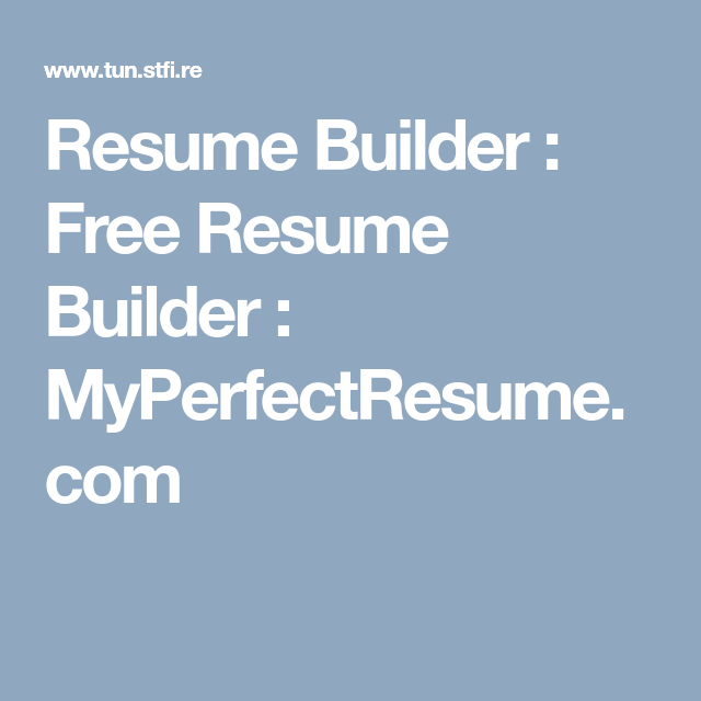 My Perfect Resume Phone Number Resume Builder  Free Resume Builder  Myperfectresume  Resume .