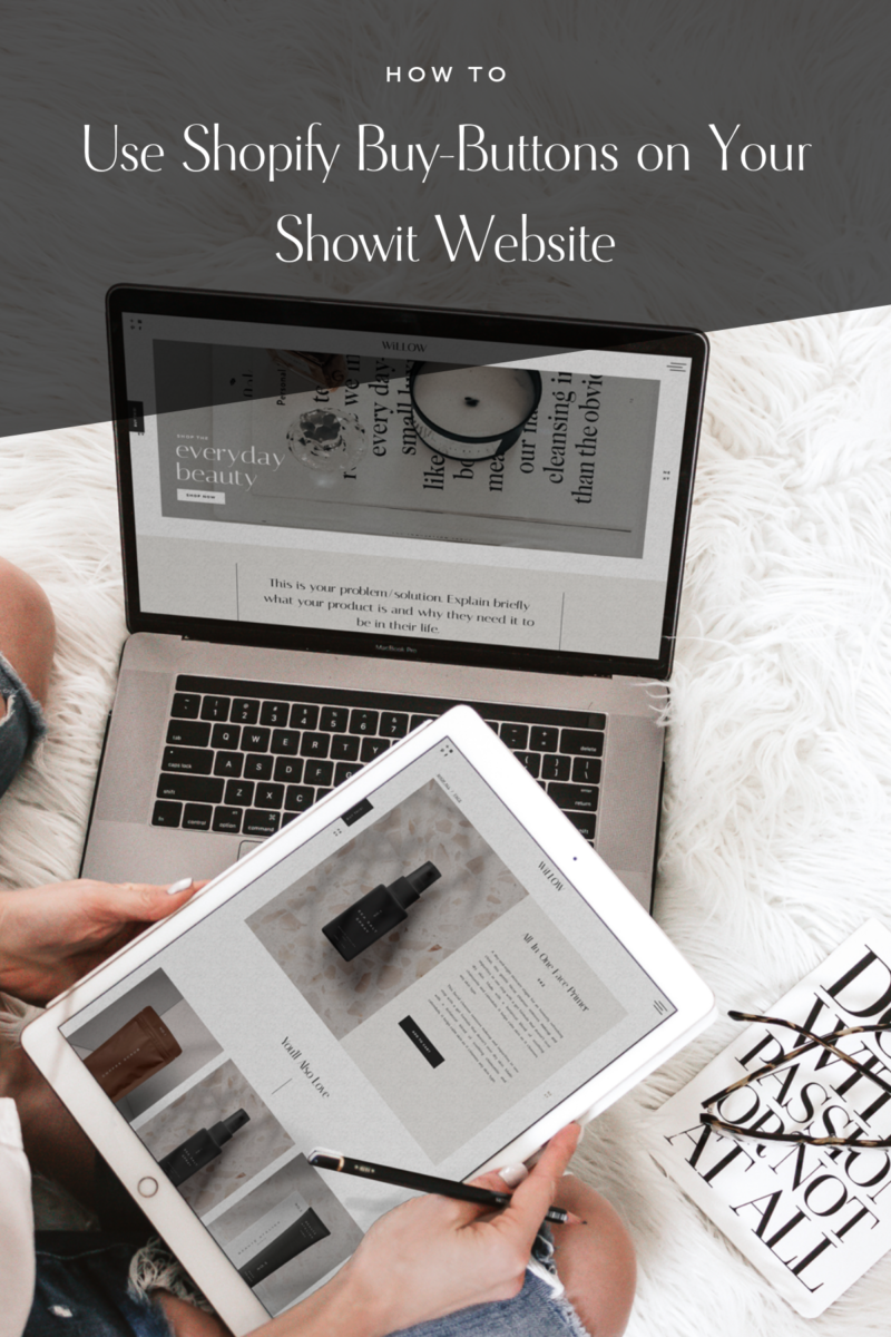 How to Add a Shop to Your Showit Website Using Shopify Buy ...