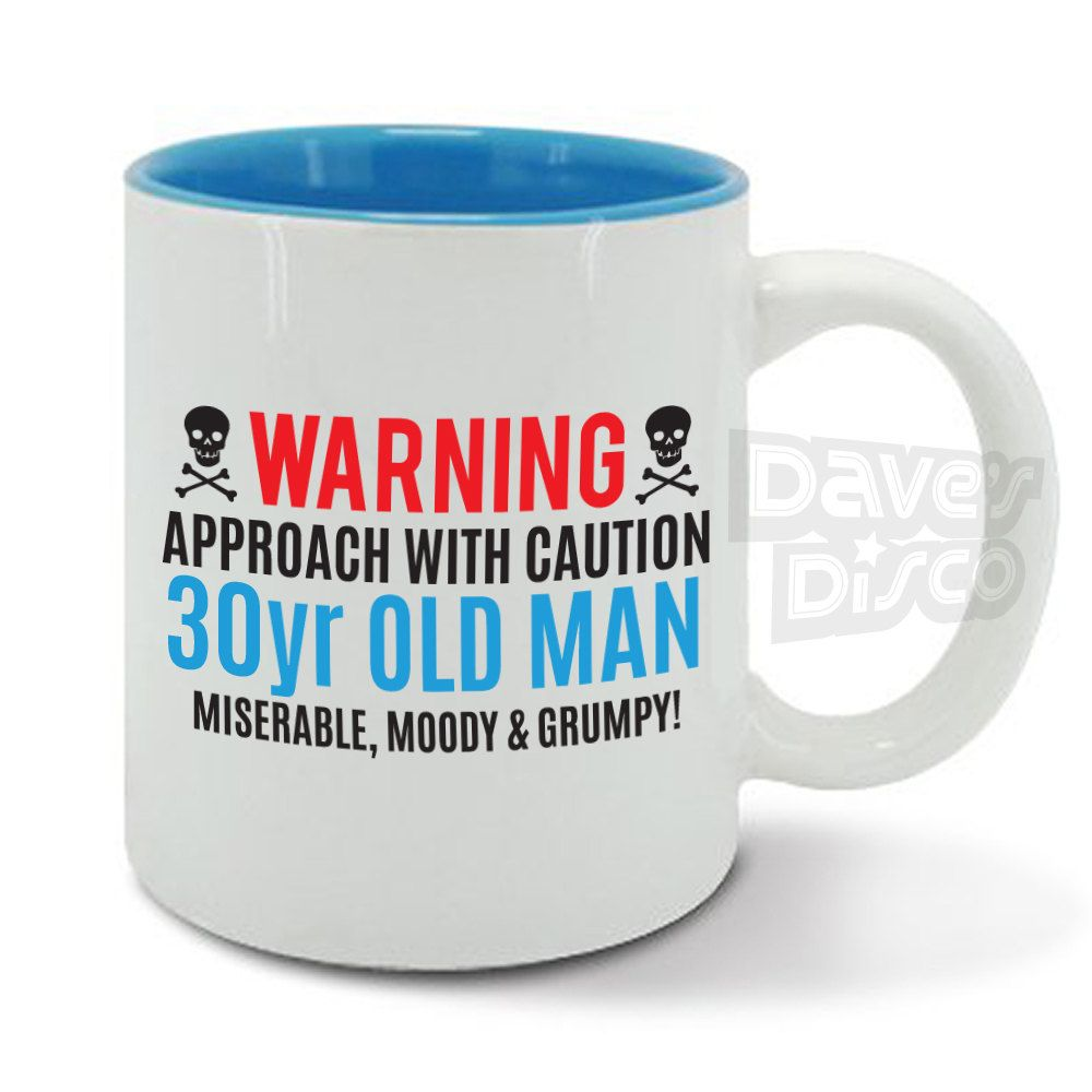 WARNING 30 Year Old Man Miserable Moody And Grumpy Boyfriend Son Funny Mug Cup Birthday Christmas Present Gift Idea M0220 By Davesdisco