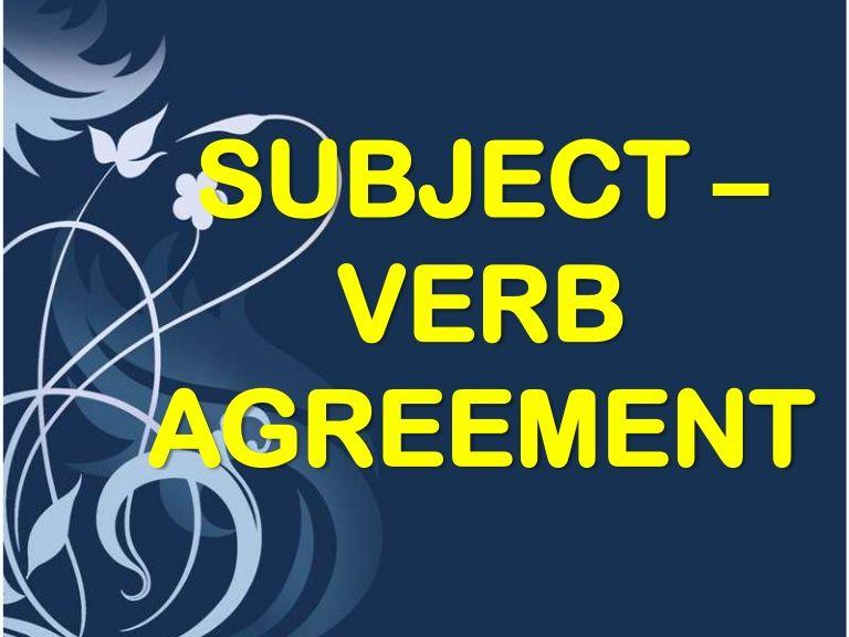 Subject Verb Agreement 14050826 By Draizelle Sexon Via Slideshare