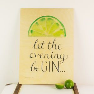 'Let The Evening Be Gin' Wooden Wall Art - typography