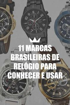 5db6edb5e32 11 marcas brasileiras de relógio para conhecer e usar