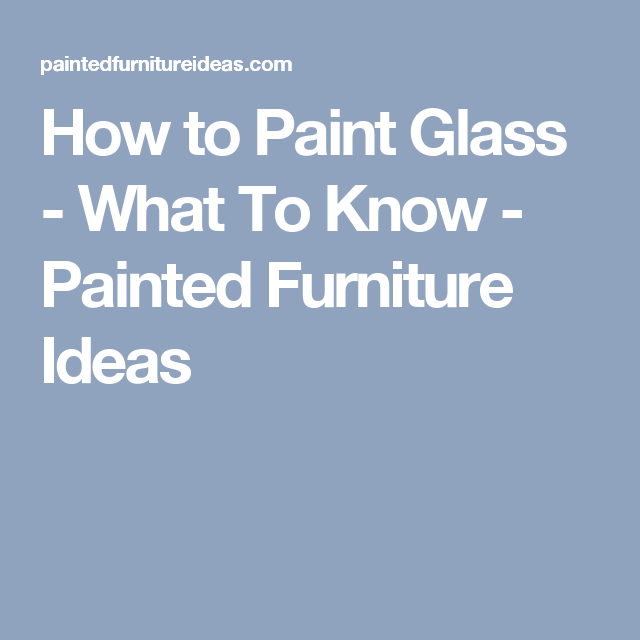 3 Ways To Hand Paint Glass Painted Furniture Ideas Painting Laminate Plastic