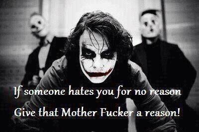 give a reason ! Joker <3