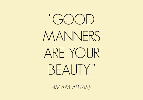 good manners | A pearl of wisdom | Imam ali quotes, Islamic