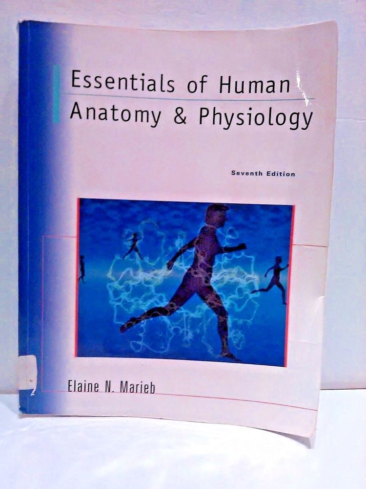 Essentials Of Human Anatomy And Physiology Textbook Elaine N
