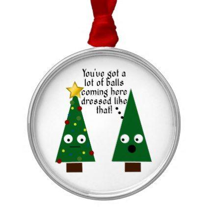 Funny Silly Joke Christmas Ornament Zazzle Com In 2020 Funny Christmas Ornaments Cheap Christmas Gifts Funny Ornaments