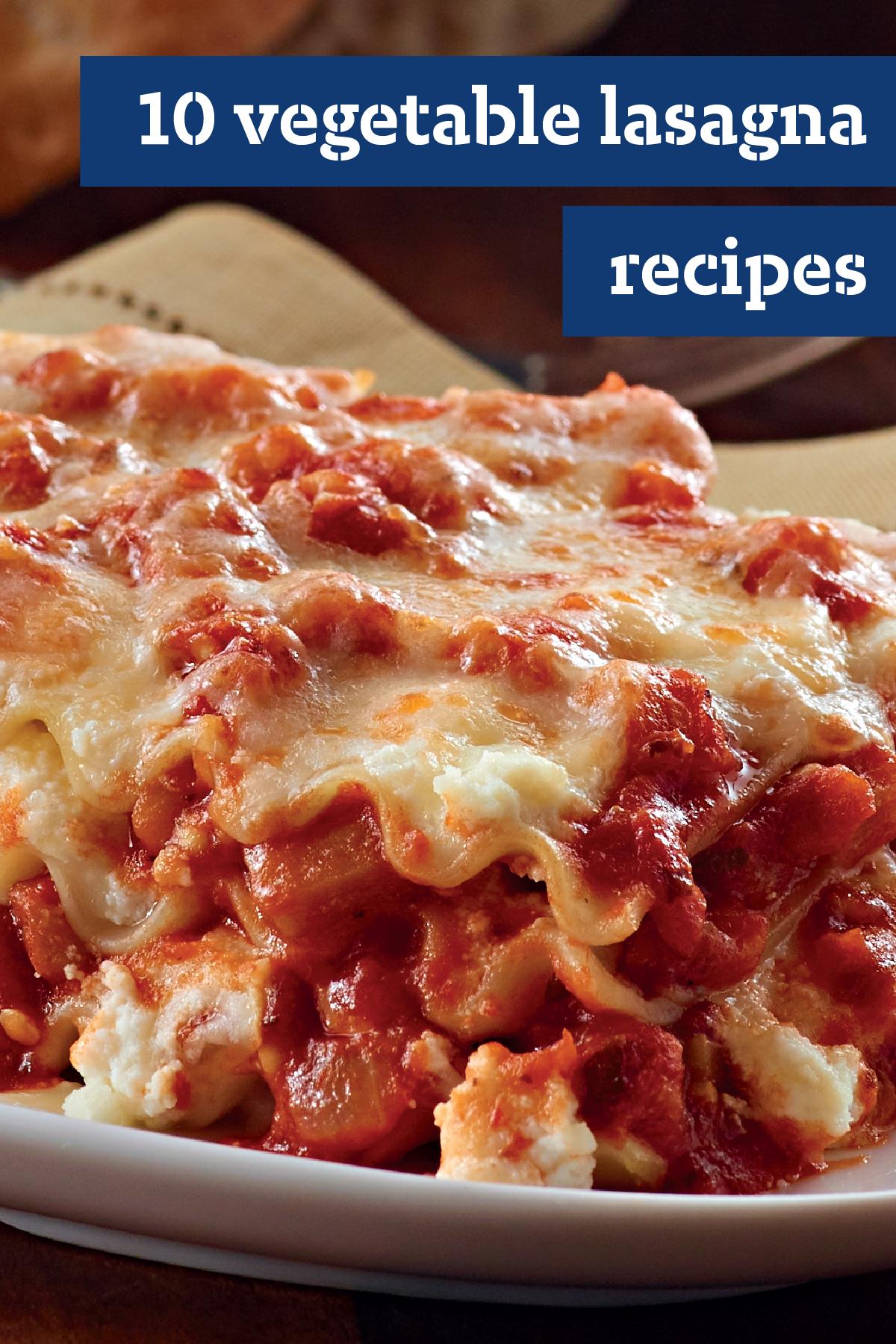 10 Vegetable Lasagna Recipes Our Vegetable Lasagna Recipes Are A Take On Traditional Lasagna Similar To How Vegetable Lasagna Recipes Recipes Lasagna Recipe