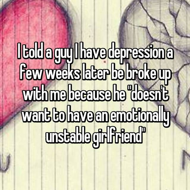 girlfriend is depressed and broke up with me