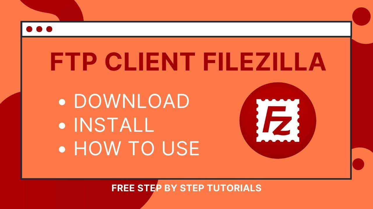 Filezilla Ftp Client Features Download Install How To Use Website Management Being Used Installation