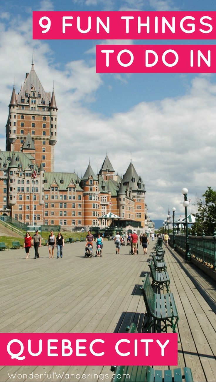 9 Fun Things To Do In Quebec City In Quebec Canada Quebec City