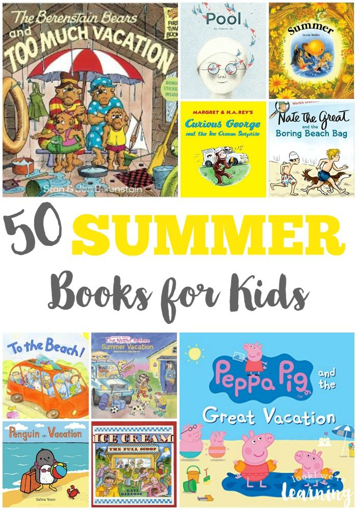 50 Fun Summer Books for Kids to Read - Look! We're Learning! | Summer books,  Preschool books, Summer reading activities