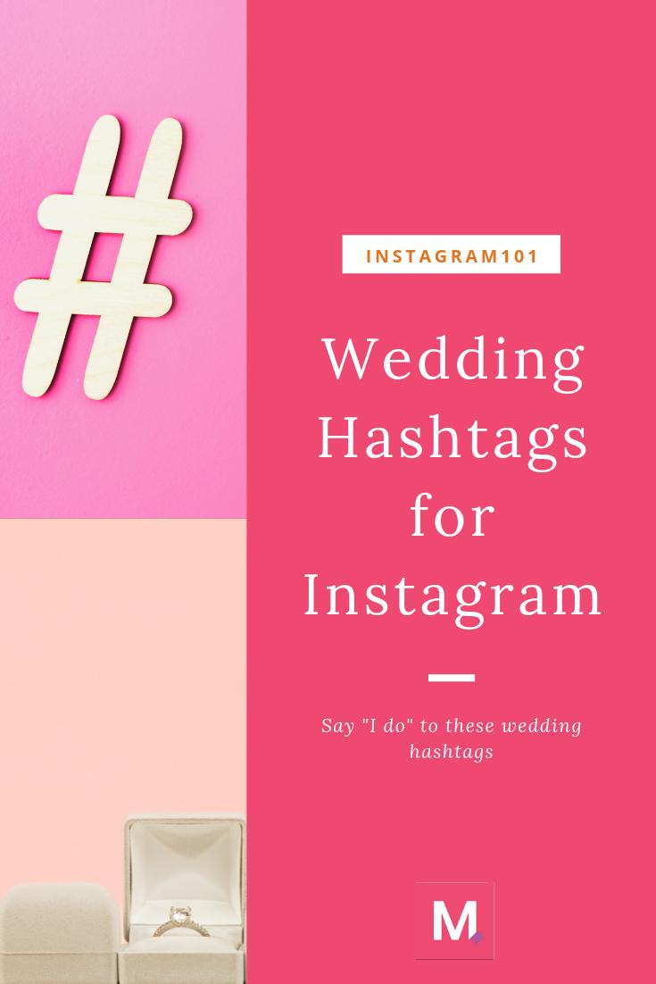 "Wedding Hashtags For Instagram 100+ Ways To Hashtag ""I Do"