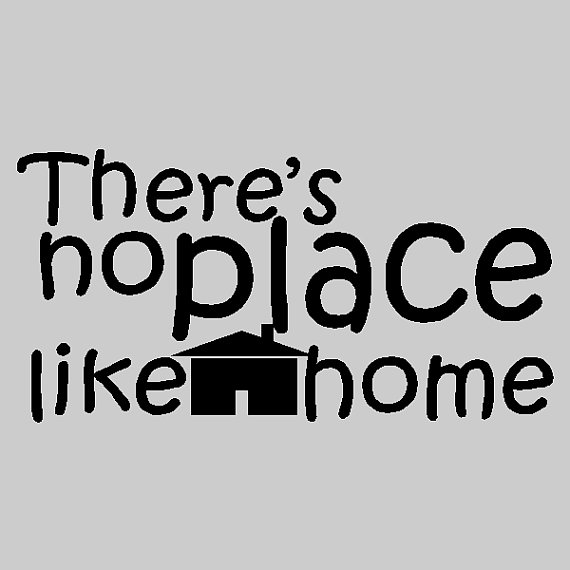 There S No Place Like Home Family Wall Quotes Words Sayings