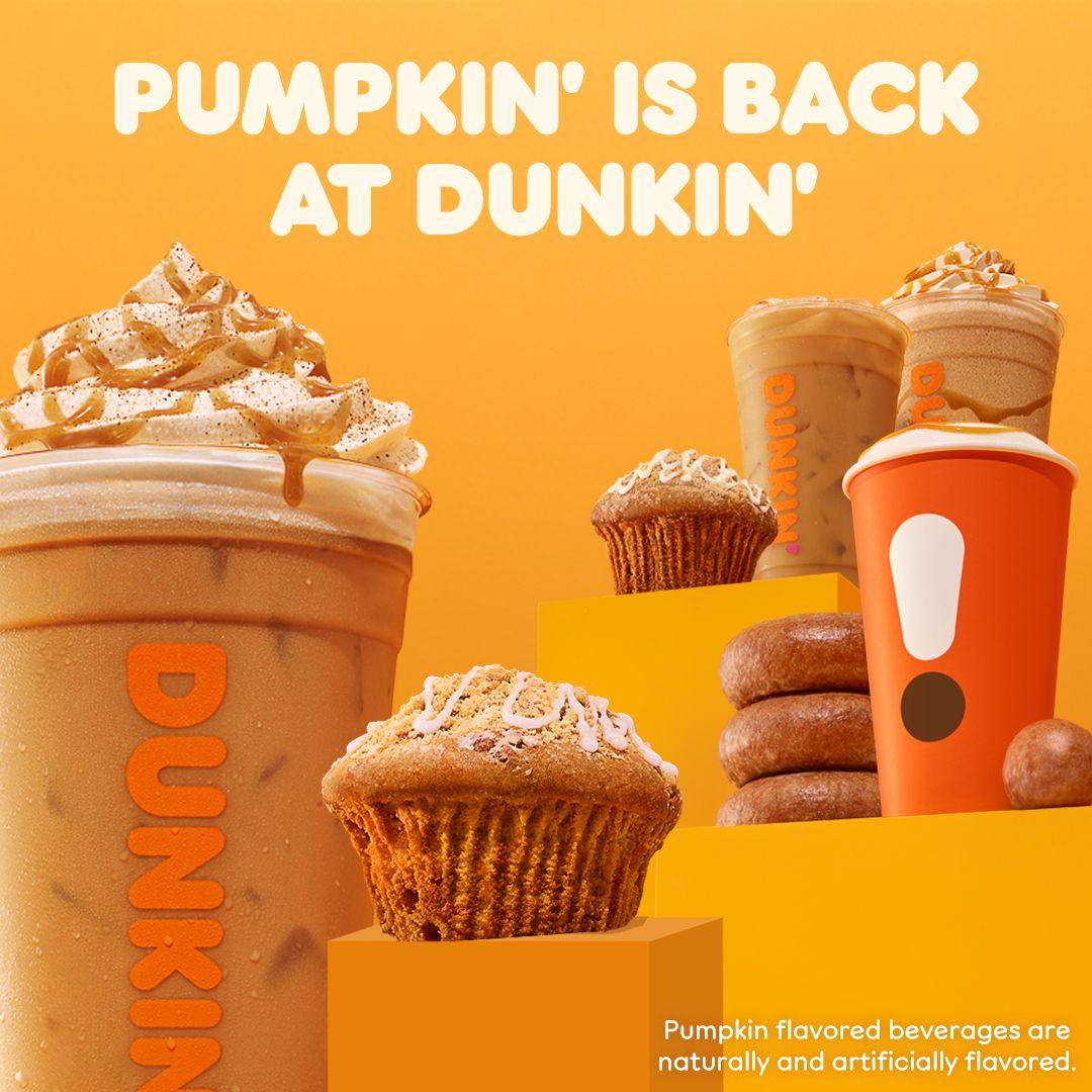 Celebrate Pumpkin' Season at Dunkin' where it's all things