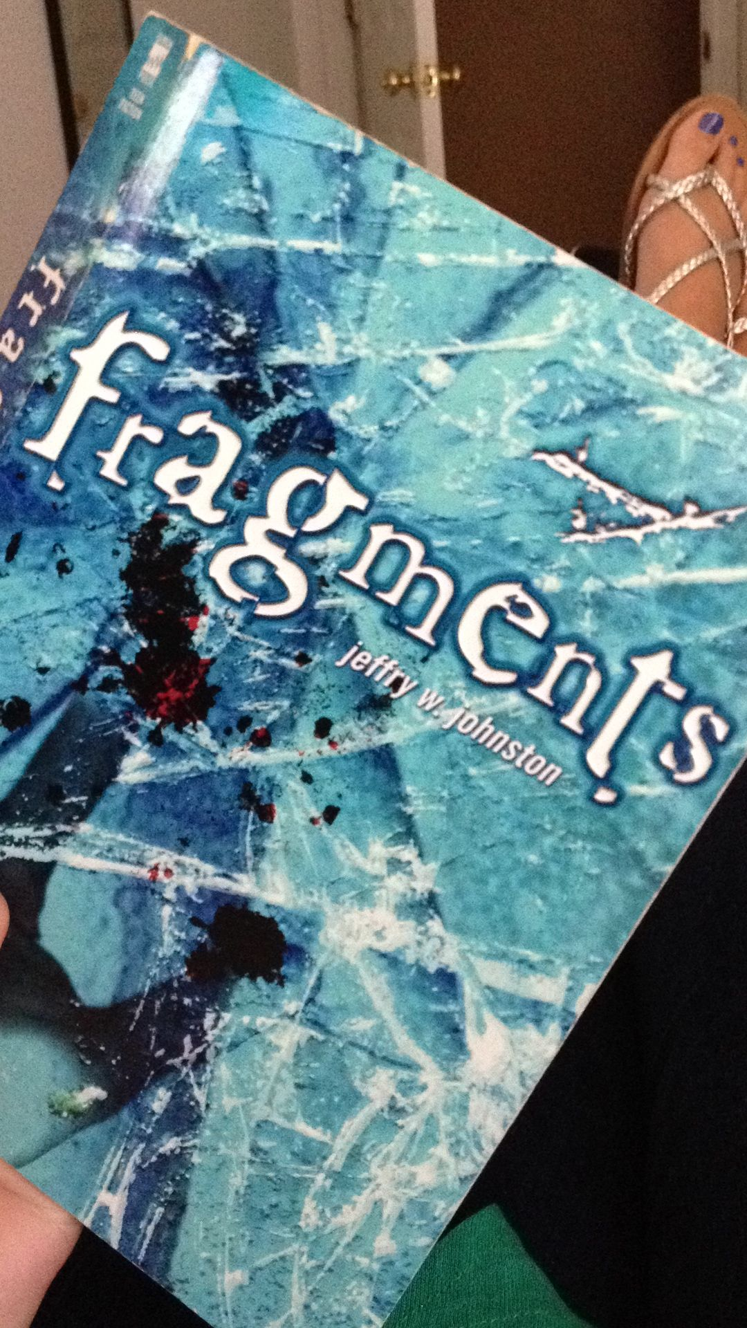 Fragments by Jeffry W. Johnson. Amazing book (: