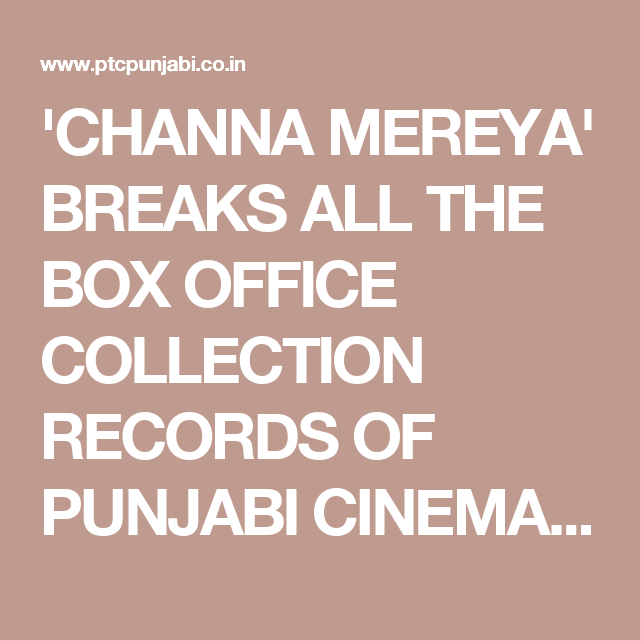 CHANNA MEREYA' BREAKS ALL THE BOX OFFICE COLLECTION RECORDS