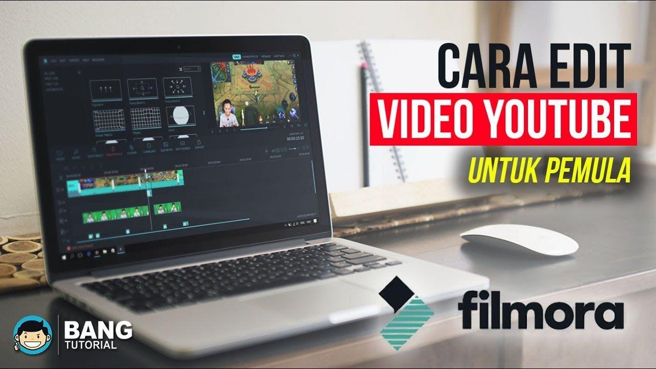 Cara Edit Video Youtube Untuk Pemula WONDERSHARE FILMORA